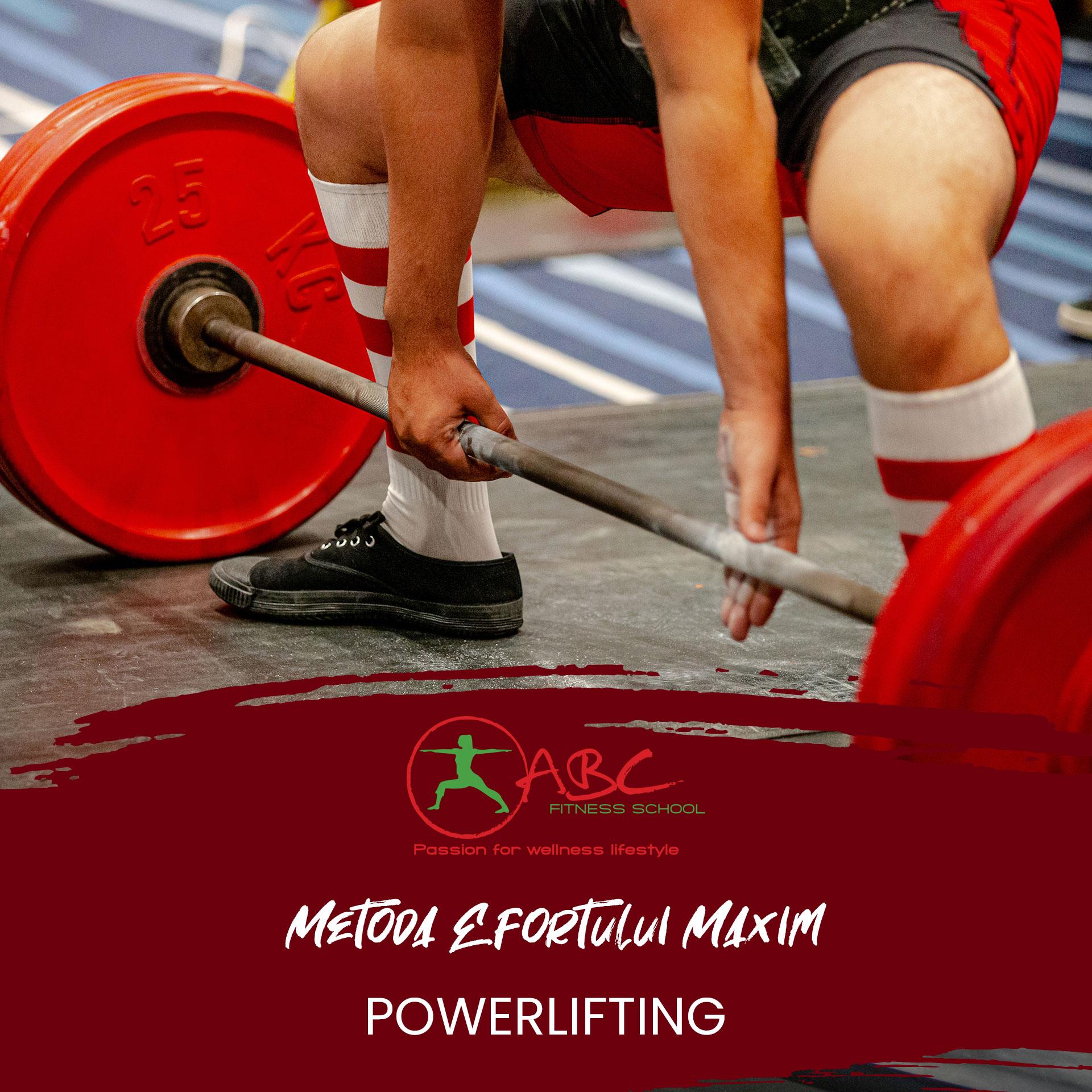 metoda efortului maxim - powerlifting